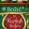 """Knjiga """"Božić u Kapkejk kafeu"""""""