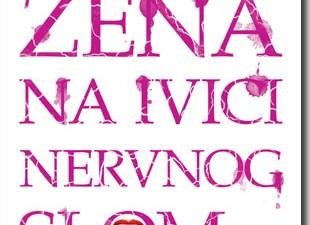 """Knjiga """"Žena na ivici nervnog sloma"""""""