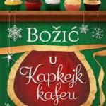 Knjiga bozic_u_kapkejk_kafeu-dzeni_kolgan_v